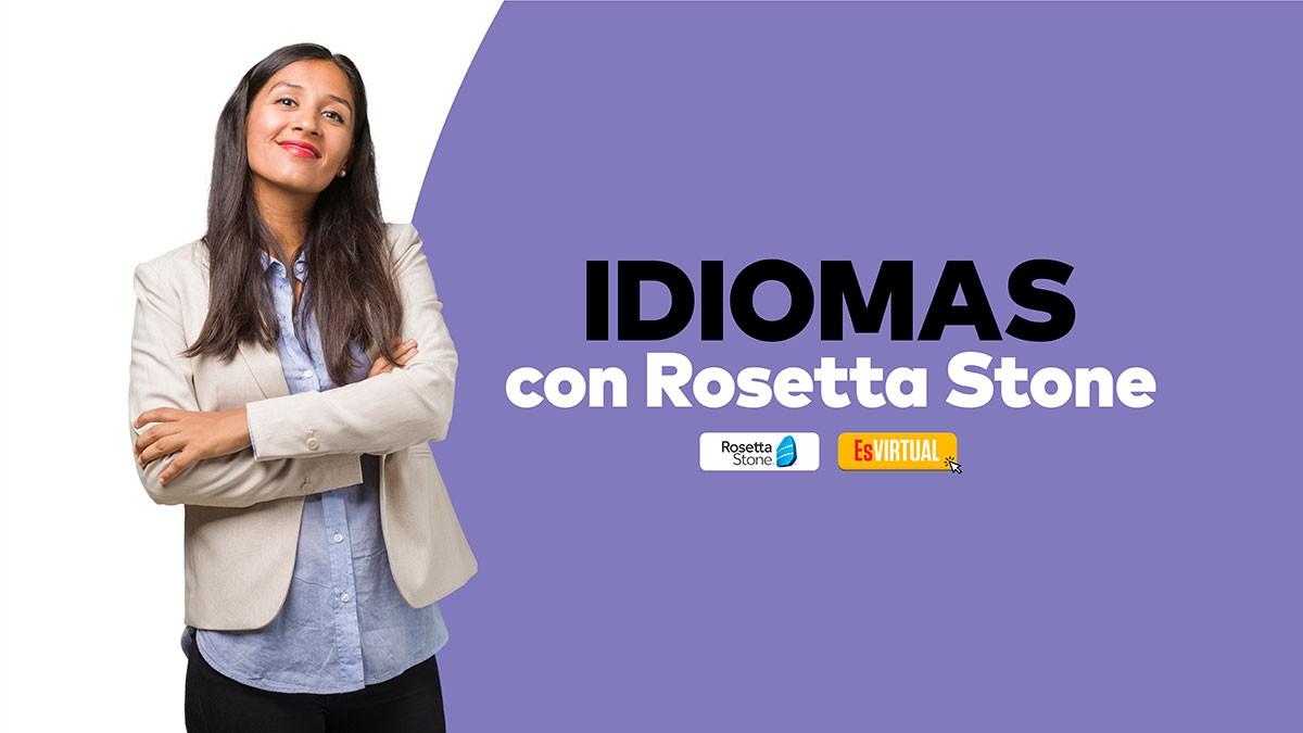 IDIOMAS CON ROSETTA STONE